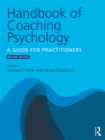 Handbook of Coaching Psychology : A Guide for Practitioners - eBook