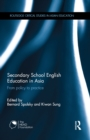 Secondary School English Education in Asia : From policy to practice - eBook