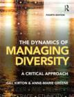 The Dynamics of Managing Diversity : A critical approach - eBook