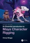 An Essential Introduction to Maya Character Rigging - eBook