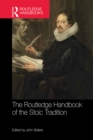 The Routledge Handbook of the Stoic Tradition - eBook
