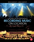 Recording Music on Location : Capturing the Live Performance - eBook