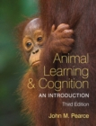Animal Learning and Cognition : An Introduction - eBook