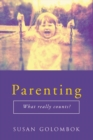Parenting : What Really Counts? - eBook