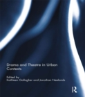 Drama and Theatre in Urban Contexts - eBook