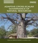Adaptive Cross-scalar Governance of Natural Resources - eBook