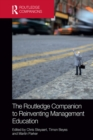 The Routledge Companion to Reinventing Management Education - eBook