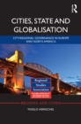 Cities, State and Globalisation : City-Regional Governance in Europe and North America - eBook