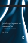 Public-Private Partnerships and Responsibility under International Law : A Global Health Perspective - eBook