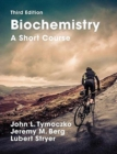 Biochemistry: A Short Course : Third Edition - Book