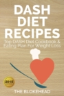 DASH Diet Recipes : Top DASH Diet Cookbook & Eating Plan For Weight Loss - Book