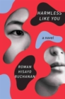 Harmless Like You - A Novel - Book