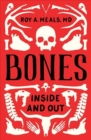 Bones : Inside and Out - Book