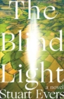 The Blind Light - A Novel - Book