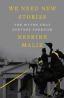 We Need New Stories - The Myths that Subvert Freedom - Book