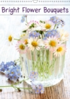 Bright Flower Bouquets 2019 : 12 beautiful flower images to enrich your walls - Book