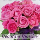 Beautiful Bunches 2019 : Varying colorful bunches of flowers in every season - Book