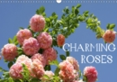Charming Roses 2019 : Rose is a rose is a rose ... - Book