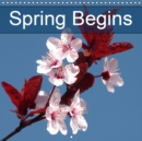 Spring Begins 2019 : Everlasting enthusiasm for springtime - Book