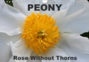 Peony Rose Without Thorns 2019 : Peony, a flower of symbolic importance - Book