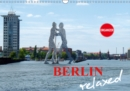 Berlin relaxed 2019 : Discover Berlin in a pleasant and relaxed way - Book