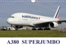 A380 SuperJumbo 2019 : Images of the Airbus A380 from the world's airlines - Book