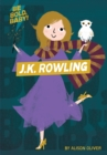 Be Bold, Baby: J.K. Rowling - Book