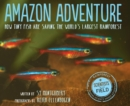 Amazon Adventure : How Tiny Fish Are Saving the World's Largest Rainforest - eBook