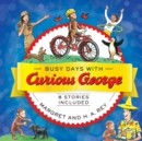 Busy Days with Curious George - Book
