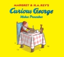 Curious George Makes Pancakes - Book