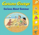 Curious George Curious About Summer (tabbed board book) - Book