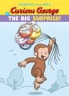 Curious George in the Big Surprise! - Book