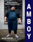 Amboy : Recipes from the Filipino-American Dream - eBook