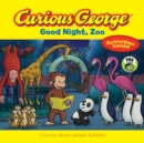 Curious George Good Night, Zoo (CGTV 8 x 8) - Book
