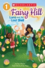 Luna and the Lost Shell (Scholastic Reader, Level 1: Fairy Hill #2) - Book