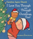 I Love You Through and Through at Christmas, Too! - Book