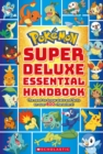 Pokemon: Super Deluxe Essential Handbook - Book