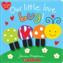 Our Little Love Bug! - Book