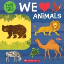 We Love Animals: Two Books in One! - Book
