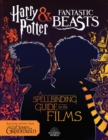 Harry Potter & Fantastic Beasts: A Spellbinding Guide to the Films of the Wizarding World - Book