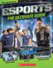 Esports: The Ultimate Guide - Book