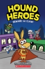 Beware the Claw! (Hound Heroes #1) - Book