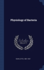 PHYSIOLOGY OF BACTERIA - Book