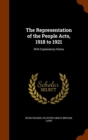 The Representation of the People Acts, 1918 to 1921 : With Explanatory Notes - Book
