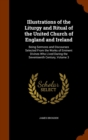 Illustrations of the Liturgy and Ritual of the United Church of England and Ireland : Being Sermons and Discourses Selected from the Works of Eminent Divines Who Lived During the Seventeenth Century, - Book