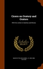 Cicero on Oratory and Orators : With His Letters to Quintus and Brutus - Book