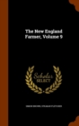 The New England Farmer, Volume 9 - Book