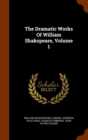 The Dramatic Works of William Shakspeare, Volume 1 - Book
