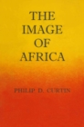 Image of Africa : British Ideas and Action, 1780-1850 - eBook