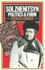Solzhenitsyn : Politics and Form - eBook